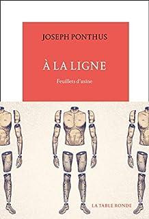 À la ligne : feuillets d'usine, Ponthus, Joseph