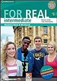 For Real. Multimedia Pack. Level Intermediate. Per le Scuole superiori. Con CD Audio. Con CD-ROM. Con espansione online