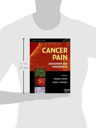 Cancer Pain: Assessment and Management by Eduardo D Bruera
