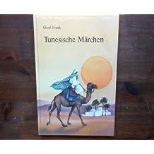 Märchen aus Tunesien (German Edition)