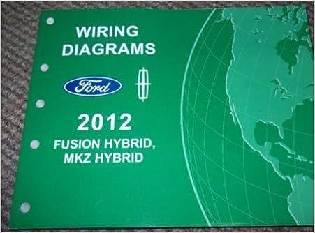 2012 hybrid ford fusion lincoln mkz wiring diagram manual original: ford:  amazon com: books