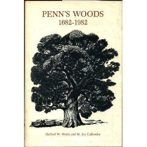 - Penn's Woods 1682-1982: The oldest trees in Pennsylvania, New Jersey, Delaware, and Eastern Shore, Maryland