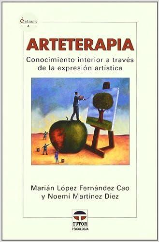 Conocimiento interior a través de la expresión artística Enfasis: Amazon.es: Marián López Fernández Cao, Noemí Martínez Díez: Libros