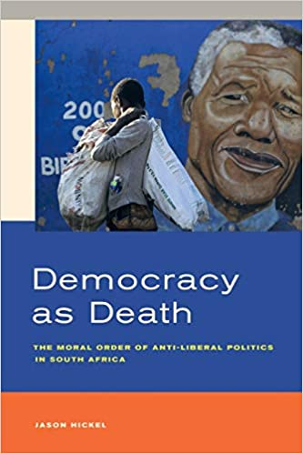 Democracy as Death: The Moral Order of Anti-Liberal Politics