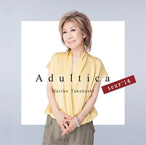 高橋真梨子 / Adultica tour'14の商品画像