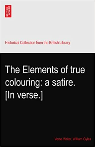 Amazon In Buy The Elements Of True Colouring A Satire In Verse