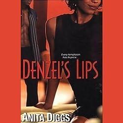 Denzel's Lips