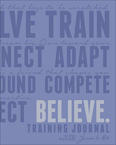 Believe Training Journal (Lavender Edition) (I Believe Training Journal)