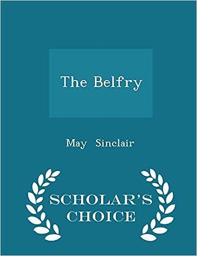 Livres à télécharger gratuitement à lire The Belfry - Scholar's Choice Edition en français PDF FB2 iBook