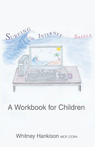 Surfing the Internet Safely: A Workbook for Children