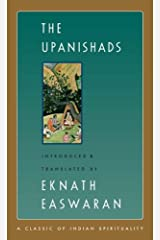 The Upanishads (Easwaran's Classics of Indian Spirituality Book 2) Kindle Edition