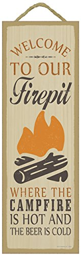 - (SJT02640) Welcome to Our firepit Where The Camp fire is Hot and The Beer is Cold Primitive Wood Plaque - Measures 5