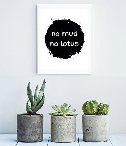 'No Mud, No Lotus' Print. Zen home decor. Inspirational quote, inspirational print. ' No Mud