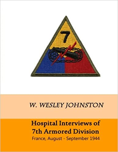 Book Hospital Interviews of 7th Armored Division: France, August - September 1944