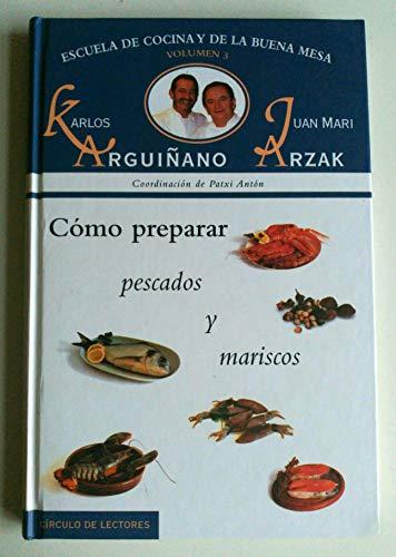 Escuela de cocina y buena mesa. Vol 3. Como preparar pescados y mariscos