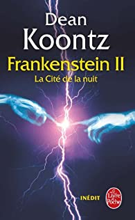 Frankenstein, Tome 2 : La Cité de la nuit par Dean Koontz