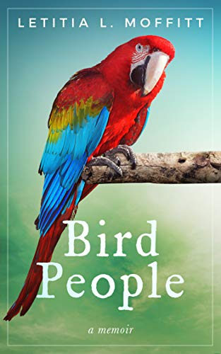 - Bird People: A Memoir