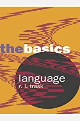 Language: The Basics Kindle Edition