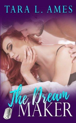 The Dream Maker (Alpha Aviators) (Volume 3)