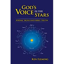 God's Voice in the Stars: Zodiac Signs & Bible Truth by Kenneth C. Fleming (1981-05-29)