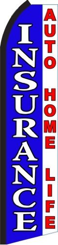 Insurance Auto Home Life Standard Size Swooper Feather Flag Sign by Business Needs
