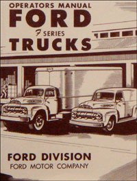1951 Ford Truck Owners Manual 51 (with (Ford F-series Pickups Starter)