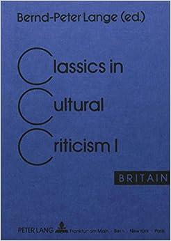 Book Classics in Cultural Criticism: Britain v. 1 (Cultural Criticism Series)
