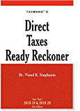 Direct Taxes Ready Reckoner (41st Edition A.Y. 2018-19 & 2019-20)