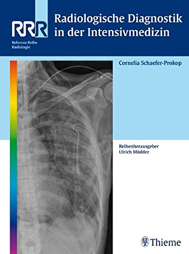 Radiologische Diagnostik in der Intensivmedizin ebook