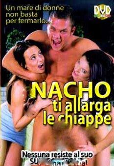 Nacho Ti Allarga Le Chiappe Nacho Vidal Movenco