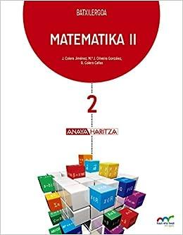 Matematika II. Hazi eta hezi bat eginik - 9788469832394