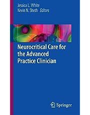 Neurocritical Care for the Advanced Practice Clinician