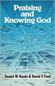 Book Praising and Knowing God by Daniel W. Hardy (1985-05-01)