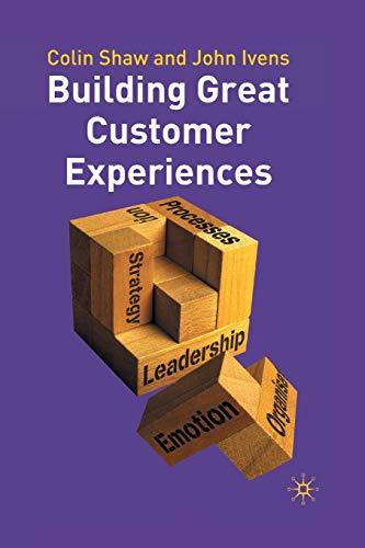 Building Great Customer Experiences (Beyond Philosophy)