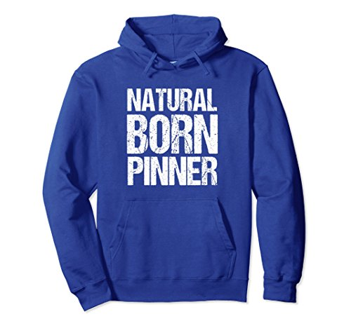 Unisex Funny Wrestling Hoodie - Natural Born Pinner XL: Royal Blue by Wrestling Funny Wrestler Season Tee T-Shirts