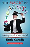 The Magic of Creativity, Ernie Carwile, 0979617650
