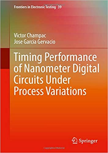 timing performance of nanometer digital circuits under process