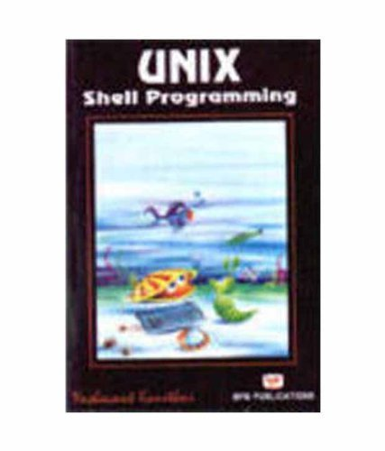 Unix Shell Programming by Yashavant Kanetkar (2003) Paperback by BPB Publications