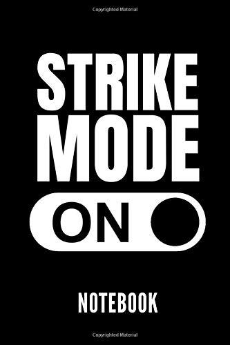 STRIKE MODE ON NOTEBOOK: Geschenkidee für Bowling Spieler | Notizbuch mit 110 linierten Seiten | Format 6x9 DIN A5 | Soft cover matt | Klick auf den Autorennamen für mehr Designs zum Thema por Bowling Publishing