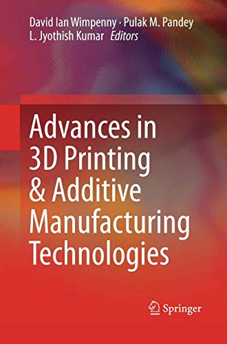 Advances in 3D Printing & Additive Manufacturing Technologies-cover