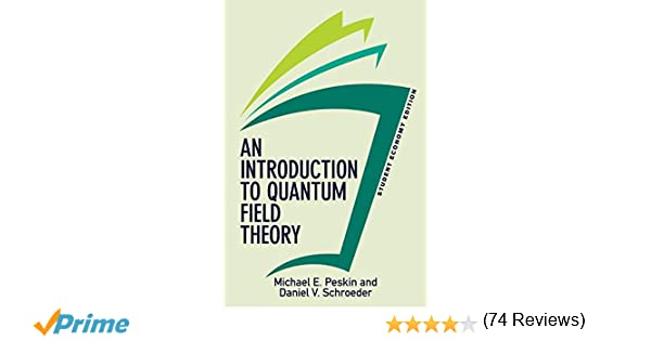 Amazon daniel v schroeder books biography blog an introduction to quantum field theory student economy edition frontiers in physics fandeluxe Images