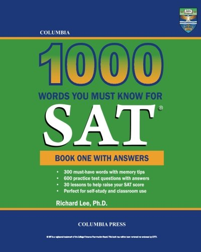 Columbia 1000 Words You Must Know for SAT: Book One with Answers (Volume 1)