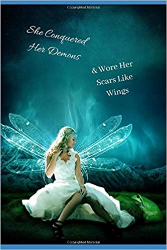 Amazon com: She Conquered Her Demons & Wore Her Scars Like Wings