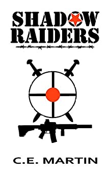 Shadow Raiders by [Martin, C.E.]