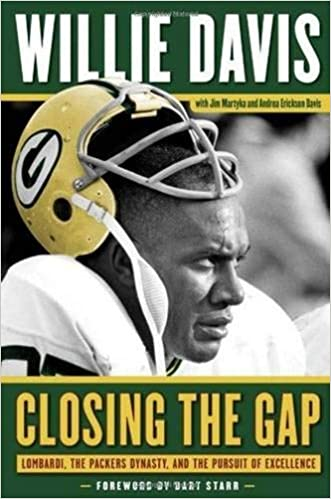 Closing the Gap the Packers Dynasty Lombardi and the Pursuit of Excellence