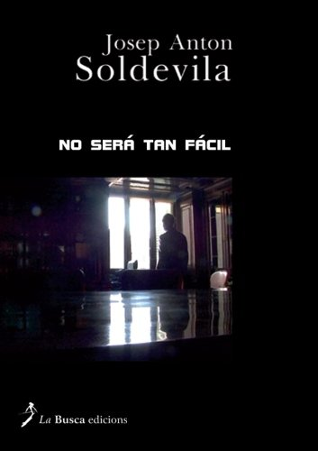 Read Online No será tan fácil (Spanish Edition) PDF