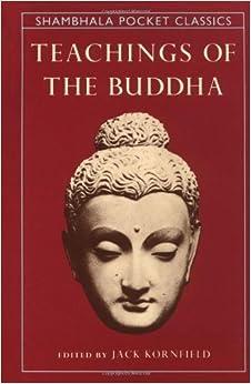 Book Teachings of the Buddha (Shambhala Pocket Classics) by Kornfield, Jack(November 9, 1993)