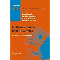 Multi-Locomotion Robotic Systems: New Concepts of Bio-inspired Robotics (Springer Tracts in Advanced Robotics)