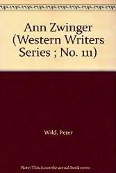 Ann Zwinger (Western Writers Series ; No. 111)