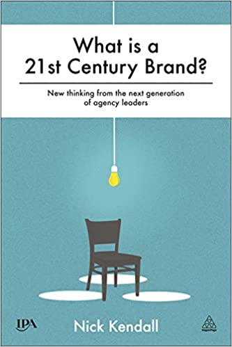 What is a 21st century brand new thinking from the next generation what is a 21st century brand new thinking from the next generation of agency leaders fandeluxe Image collections